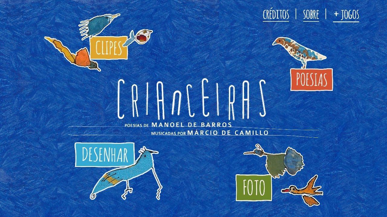 """""""Crianceiras"""":  poemas de Manuel de Barros para crianças"""